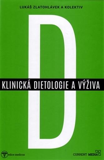 Klinická dietologie a výživa - kol.