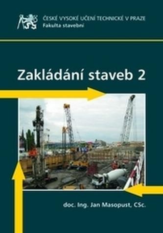 Zakládání staveb 2 - Masopust, Jan