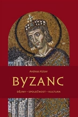 Byzanc - Andreas Külzer