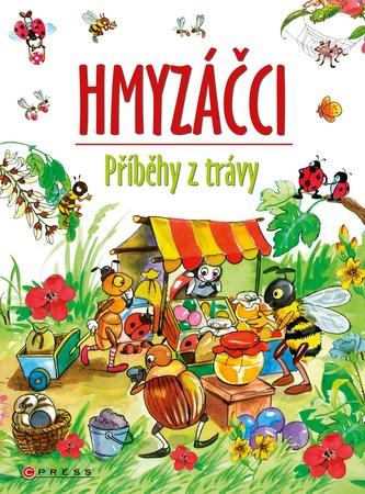 Hmyzáčci - Příběhy z trávy - Hajnal Eszesová