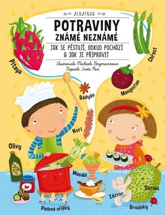 Potraviny známé neznámé - Iveta Pari