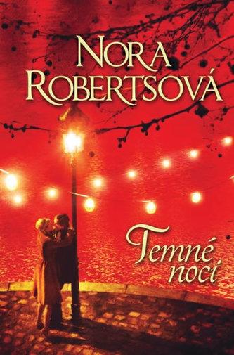 Temné noci - Robertsová Nora