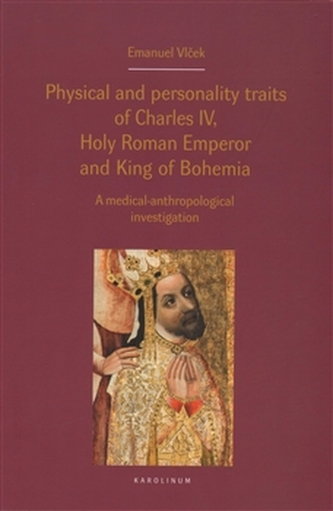Physical and personality traits of Charles IV Holy Roman Emperor and King of Bohemia - Jan Royt