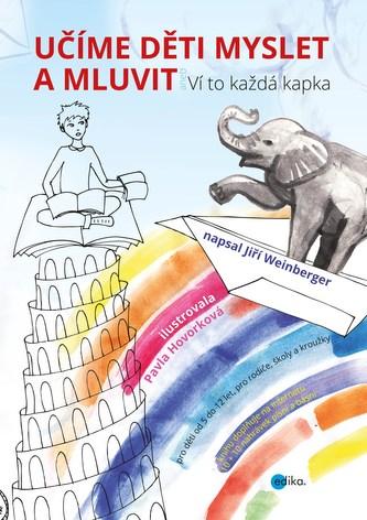 Učíme děti myslet a mluvit - Pavla Hovorková, Jiří Weinberger