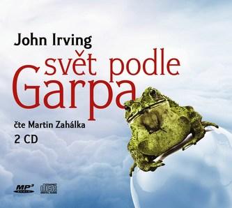Svět podle Garpa (audiokniha) - John Irving