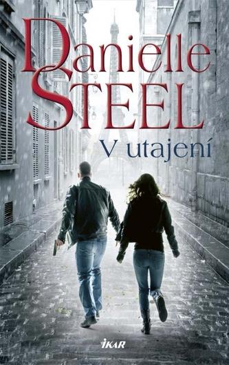 V utajení - Steelová Danielle