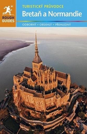 Bretaň & Normandie - turistický průvodce - Greg Ward