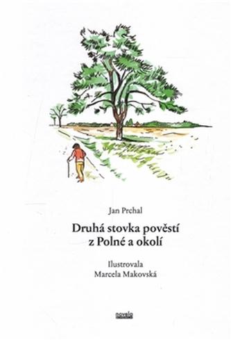Druhá stovka pověstí z Polné a okolí - Jiří Prchal