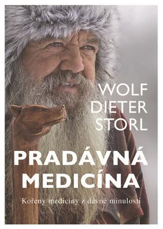 Pradávná medicína - Storl, Wolf Dieter