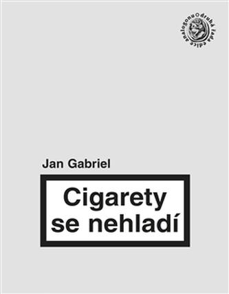 Cigarety se nehladí - Jan Gabriel