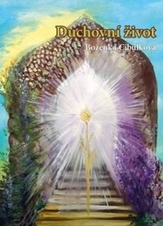 Duchovní život - Cibulková, Boženka