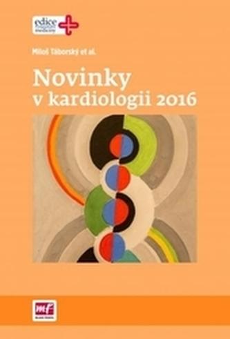 Novinky v kardiologii 2016 - Táborský, Miloš
