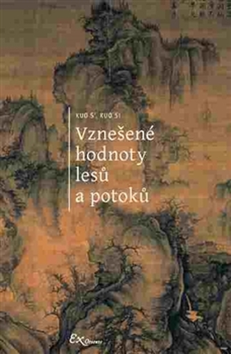 Vznešené hodnoty lesů a potoků - Michaela Pejčochová