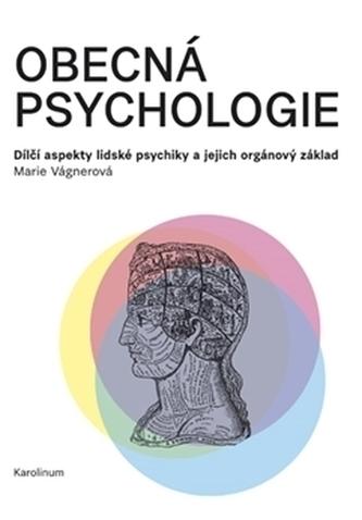 Obecná psychologie - Vágnerová, Marie
