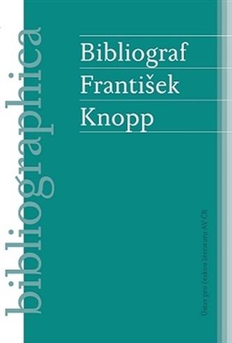 Bibliograf František Knopp - Aleš Zach