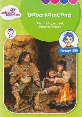 Benny Blu Doba kamenná - Sonja Müller
