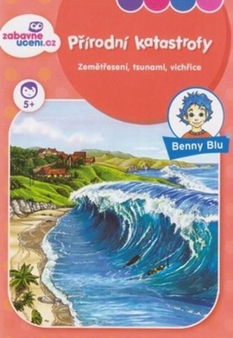 Benny Blu Přírodní katastrofy - Tino Richter