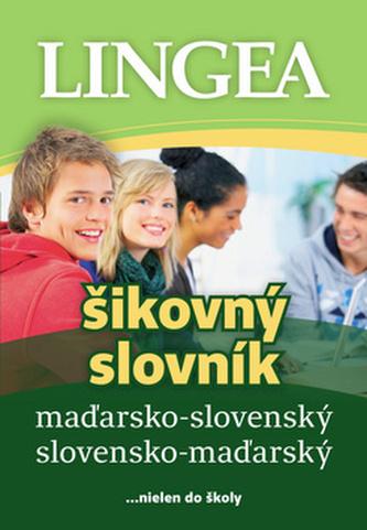 LINGEA maďarsko-slovenský slovensko-maďarský šikovný slovník, 2.vydanie - autor neuvedený