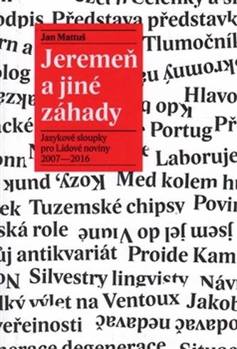Jeremeň a jiné záhady - Jan Mattuš