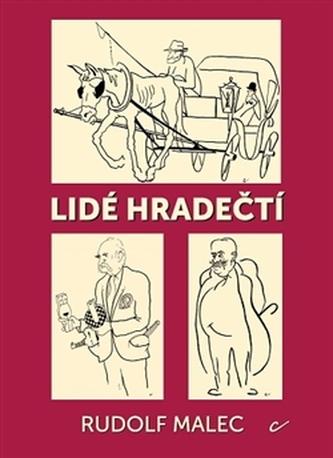Lidé hradečtí - Rudolf Malec
