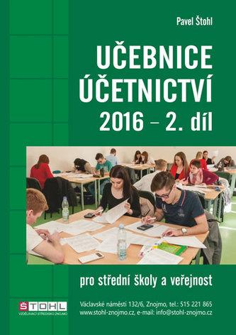 Učebnice Účetnictví II. díl 2016 - Štohl Pavel