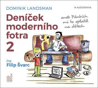 Deníček moderního fotra 2 - aneb Pánbůh mi to oplatil na dětech - CDmp3 - Landsman Dominik