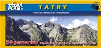 TATRY - turistický sprievodca v panorámach - kol.