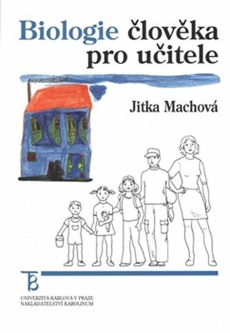 Biologie člověka pro učitele - Jitka Machová