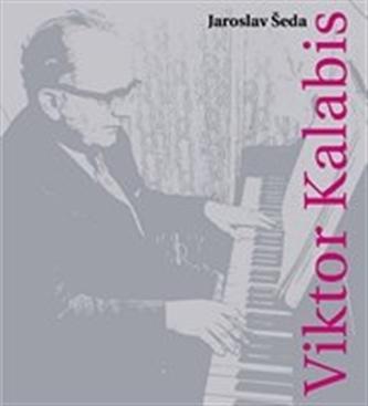Viktor Kalabis - Jaroslav Šeda