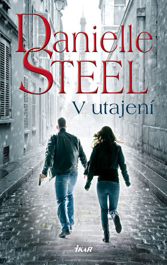 V utajení - Steel Danielle