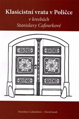 Klasicistní vrata v Poličce v kresbách Stanislavy Cafourkové - David Junek
