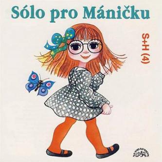 Sólo pro Máničku - CD - Divadlo S + H
