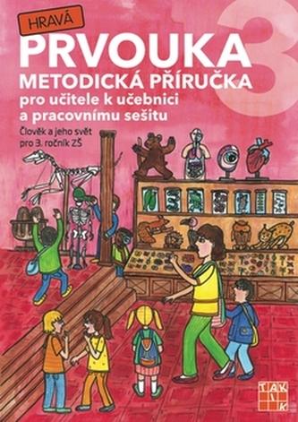 Hravá prvouka 3 Metodická příručka