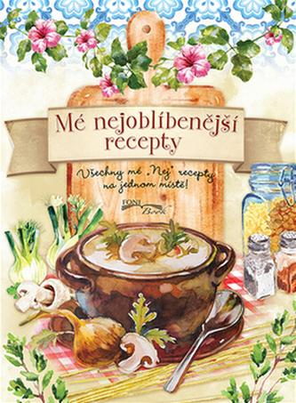 Mé nejoblíbenější recepty - neuveden