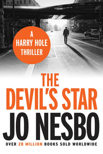 The Devil´s Star (A Harry Hole thriller, Oslo Sequence 3) - Nesbo Jo