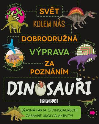 Dobrod. výprava za poznáním: Dinosauři - neuveden