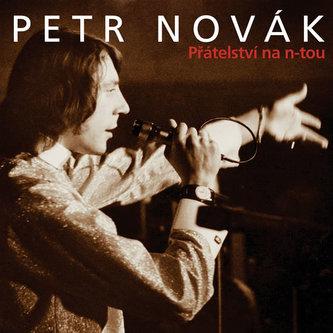 Přátelství na n-tou 2CD - Novák Petr