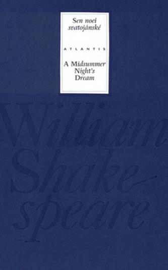 Sen noci svatojánské/ A Midsummer Night´s Dream - William Shakespeare