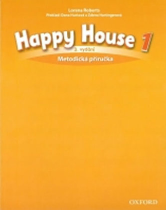 Happy House 3rd Edition 1 Metodická Příručka - Roberts Lorena