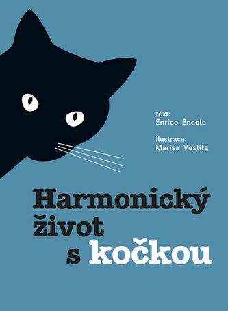 Harmonický život s kočkou - Facchinetti Claudia, Vestita Marisa,