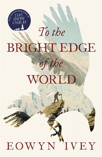 To the Bright Edge of the World - Ivey Eowyn