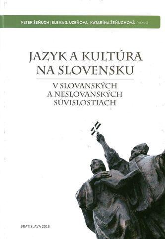 Jazyk a kultúra na Slovensku - Peter Žeňuch