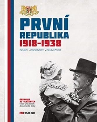 První republika 1918–1938 - kolektiv