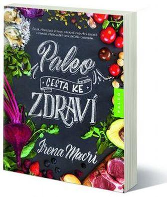 Paleo, cesta ke zdraví - Macri, Irena