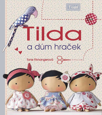 Tilda a dům hraček - Finnangerová, Tone