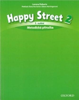 Happy Street 3rd Edition 2 Metodická Příručka - Maidment Stella