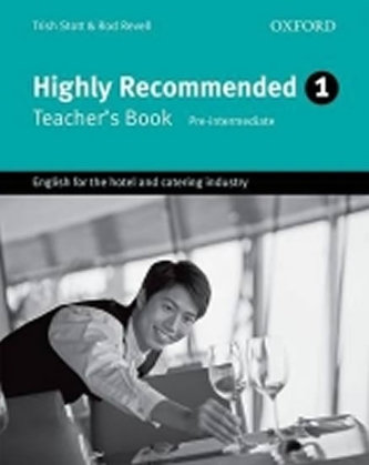 Highly Recommended 1 Teacher´s Book - Stott Trish