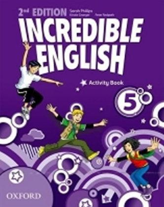 Incredible English 2nd Edition 5 Activity Book - Phillips Sarah