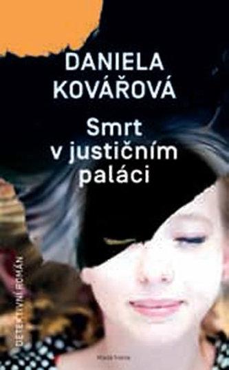 Smrt v justičním paláci - Kovářová, Daniela