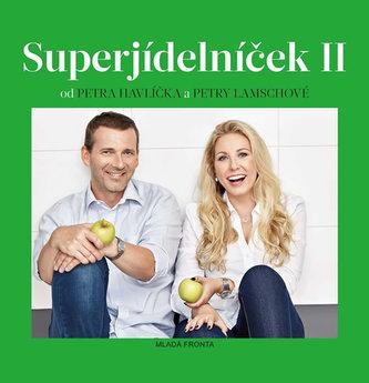 Superjídelníček II - Havlíček, Petr ;Lamschová, Petra